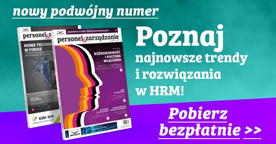 nowy numer Magazynu Personel&Zarządzanie