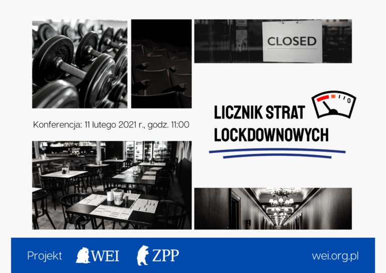 """Ile polska gospodarka straciła już na lockdownie? Licznik cały czas bije - zaproszenie na koneferncje po"""" Licznik strat Lockdownowych"""""""
