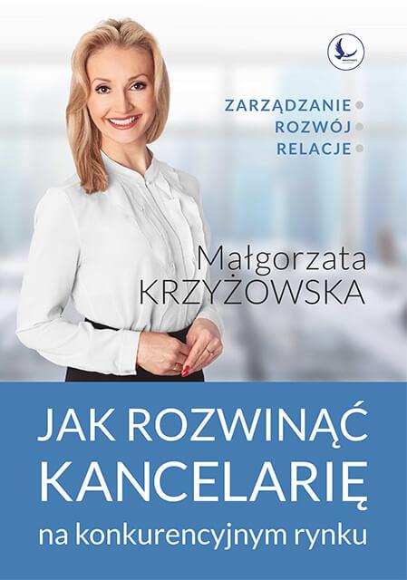Zaangażowanie to filar mojej kancelarii! okładka książki Jak rozwinąć kancelarie na konkurencyjnym rynku/