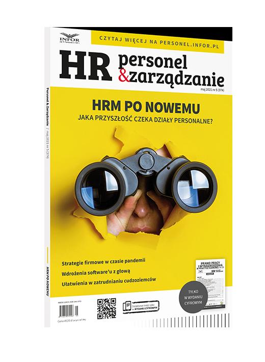 Przedłużone pobyty. Ułatwienia w zatrudnianiu cudzoziemców w czasie epidemii COVID-19  - okładka magazynu HR Personel i Zarządzanie.